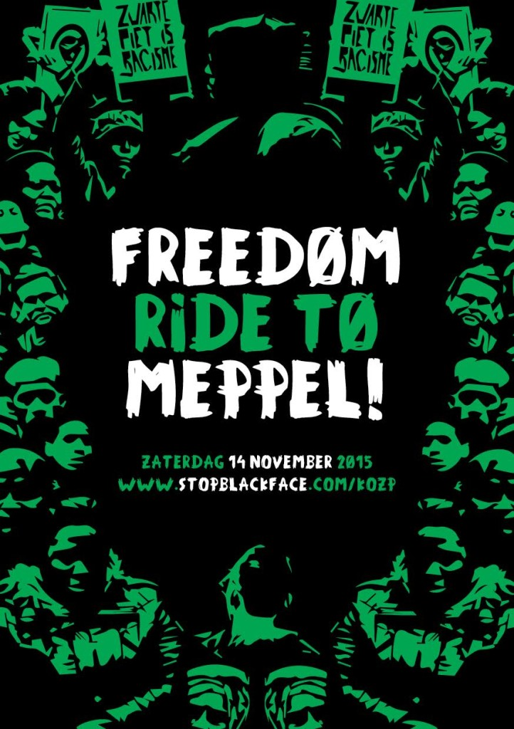 Freedom Ride to Meppel poster 2015 Kick Out Zwarte Piet Racisme